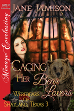 Caging Her Bear Lovers
