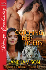 Catching Her Tigers