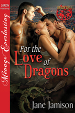 For the Love of Dragons -- Jane Jamison