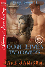 Caught Between Two Cowboys -- Jane Jamison