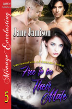 Free to be Their Mate -- Jane Jamison
