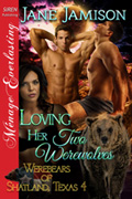 for Loving Her Two Werewolves -- Jane Jamison