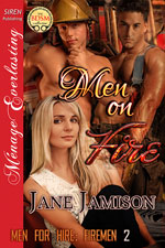 Men on Fire -- Jane Jamison