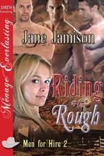 Riding her Rough -- Jane Jamison
