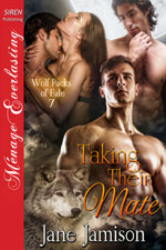 Taking Their Mate  -- Jane Jamison